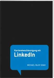 Fachbuch LinkedIn Karriere Michael Rajiv Shah